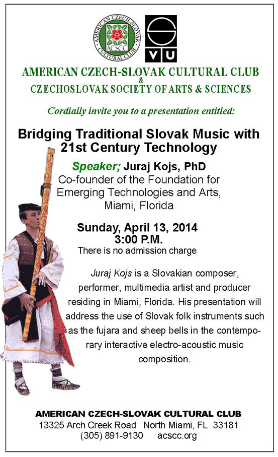 Bridging Traditional Slovak Music with 21st Century Technology North Miami 2014