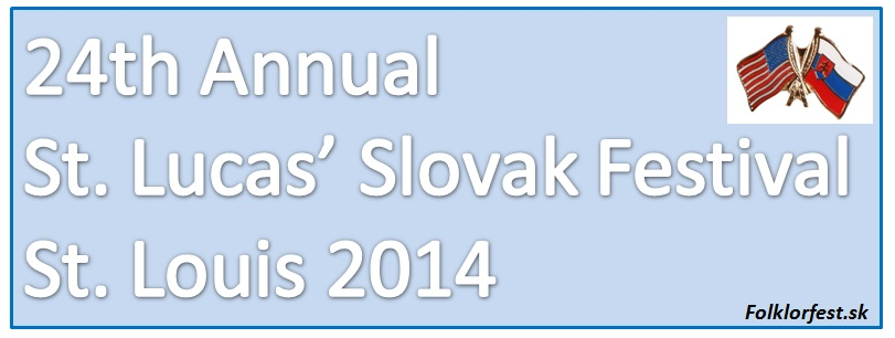 24th Annual St. Lucas' Slovak Festival  St. Louis 2014