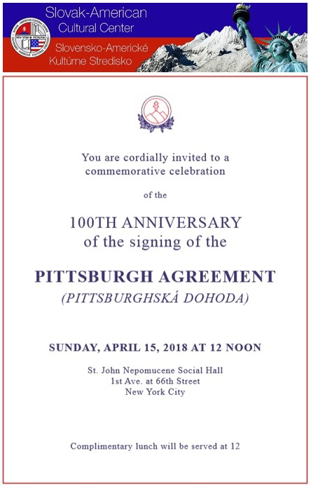 Celebration of the 100TH ANNIVERSARY of the signing of the PITTSBURGH AGREEMENT / Oslavy 100. výročia podpísania PITTSBURGHSKEJ DOHODY 2018 New York City
