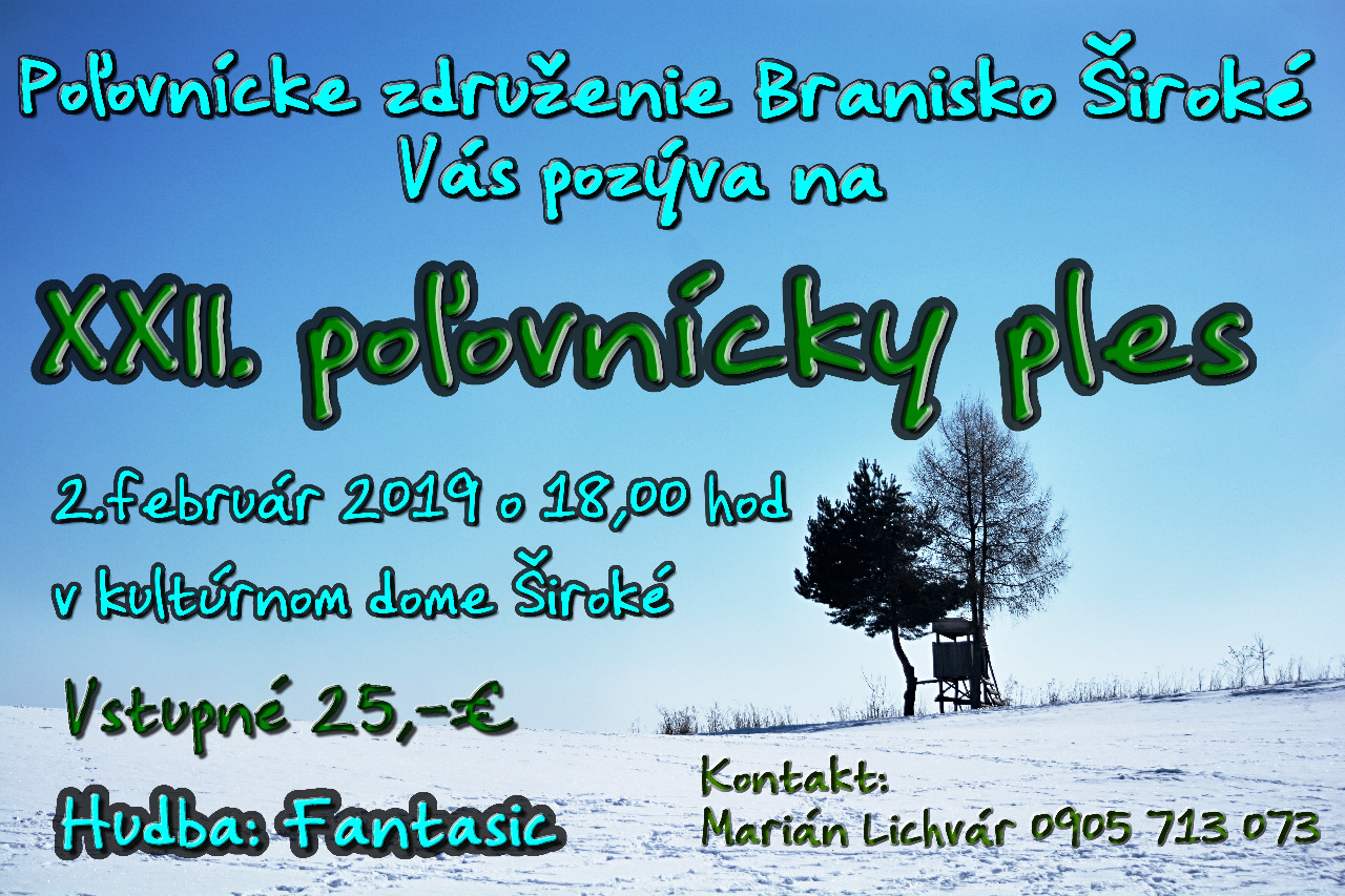 4b3f810b3 XXII. poľovnícky ples PZ Branisko 2019 Široké - Široké   Folklorfest ...